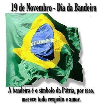 tudo do dia da bandeira 19 de novembro